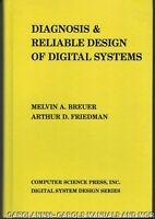 DIAGNOSIS & RELIABLE DESIGN OF DIGITAL SYSTEMS Breuer & Friedman 1976