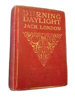 Burning Daylight by Jack London (Macmillan Company) (1910) ed. (1913) Hardcover