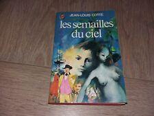 LES SEMAILLES DU CIEL /  JEAN-LOUIS COTTE