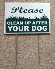 "Please Clean Up After Your Dog 8""X12"" Plastic Coroplast Sign with Stake New"