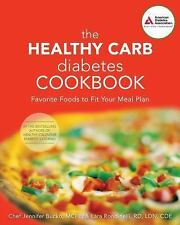 The Healthy Carb Diabetes Cookbook: Favorite Foods to Fit Your Meal-ExLibrary