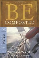 Be Comforted (Isaiah): Feeling Secure in the Arms of God (The BE Series Comme…