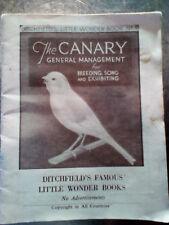 Vintage Ditchfield's Little Wonder Book No1 THE CANARY General Management 1940s