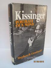 Kissinger: Portrait Of A Mind by Stephen R. Graubard