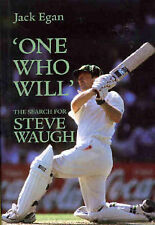One Who Will : The Search for Steve Waugh by Jack Egan (HB) Australian Cricket