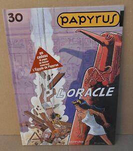 PAPYRUS B D NO 30 L'ORACLE DE GIETER AVEC DOSSIER HISTORIQUE  E O 2008