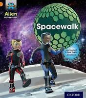 Project X: Alien Adventures: Orange: Spacewalk by Burchett, Jan Vogler, Sara (Pa