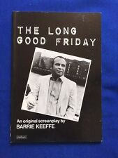 THE LONG GOOD FRIDAY - FIRST EDITION BY BARRIE KEEFFE
