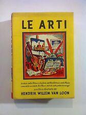 Le Arti - Hendrik Willem Van Loon