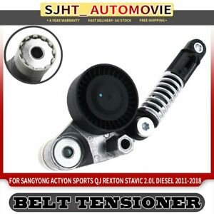 Belt Tensioner for Ssangyong Actyon Sports QJ Rexton Stavic A100 2011-2018 2.0L