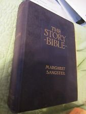 RARE THE STORY BIBLE BY MARGARET. SANGSTER COLOR ILLUSTRATIONS 1905 1ST PRINTING