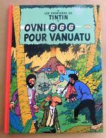 PASTICHE TINTIN - OVNI 666 POUR VANUATU. Cartonné 48 pages couleurs. 2016
