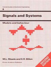 Tutorial Guides in Electronic Engineering Ser.: Signals and Systems No. 8 by...
