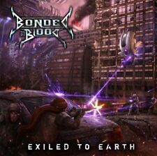 Bonded By Blood - Exiled to Earth CD 2010 thrash Earache