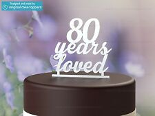 """""""80 Years Loved"""" White - 80th Birthday Cake Topper - Made by OriginalCakeToppers"""