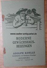 Moderne Gewächshaus-Heizungen A.Koelle Augsburg um 1920 Strebel Strebelwerk