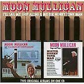 Moon Mullican - I'll Sail My Ship Alone/Mister Honky Tonk Man (2010)  CD  NEW