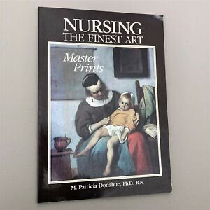 1989 NURSING THE FINEST ART MASTER PRINTS by Patricia Donahue Shakespeare