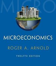 Microeconomics by Roger A. Arnold (2015, Paperback)