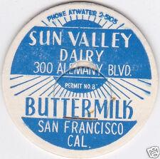 MILK BOTTLE CAP. SUN VALLEY DAIRY. SAN FRANCISCO, CA.