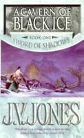 (Good)-A Cavern of Black Ice (Sword of Shadows) (Paperback)-J.V. Jones-185723743