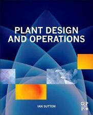 Plant Design and Operations by Ian Sutton (2014, Hardcover)