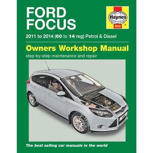 Ford Focus Haynes Manual 2011-14  1.0 1.6 Petrol 1.6 Diesel
