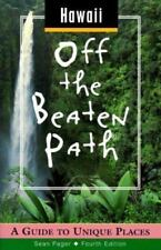 Hawaii off the Beaten Path : A Guide to Unique Places by Sean Pager (1999, Paper