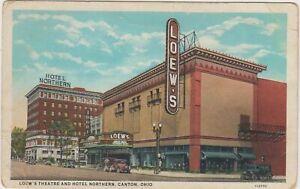 Loew's Theatre and Hotel Northern Canton Ohio OH Postcard Unused