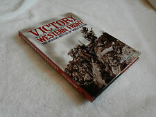 """""""VICTORY ON THE WESTERN FRONT:THE DECISIVE BATTLES OF WORLD WAR ONE"""" 2013 ed"""