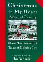 Christmas in My Heart, a Second Treasury : More Heartwarming Tales of Holiday...