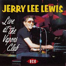 Jerry Lee Lewis - Live At The Vapors Club (CDCH 326)