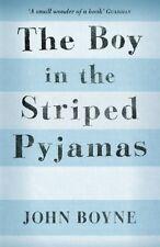 The Boy in the Striped Pyjamas By John Boyne. 9781849920438