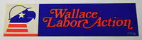 1970s Vintage Wallace Labor Action Political Americana Decal Bumper Sticker