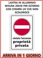 Cartello segnaletico, Proprieta privata  , Materiale ALLUMINIO , 30 x 20 cm