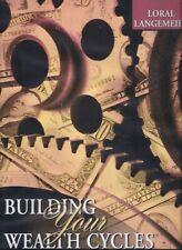 Building Your Wealth Cycles - by Loral Langemeier - 6 CDs + Workbook - Original