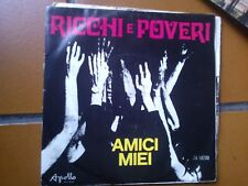 """7""""  RICCHI E POVERI AMICI MIEI CON L'AIUTO DEL SIGNORE 1971 EX+++"""