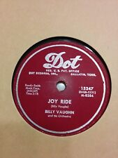 BILLY VAUGHN - Melody of Love / Joy Ride -  Dot Records - 78 RPM - EX+