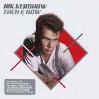 """NIK KERSHAW """"THEN AND NOW""""  CD NEW!"""