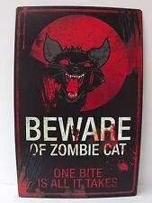 Plaque Métal BEWARE OF ZOMBIE CAT Prenez garde Chat Zombie Style Walking Dead