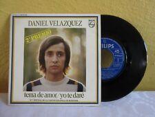 "DANIEL VELAZQUEZ TEMA DE AMOR-YO TE DARE SPANISH  7"" SINGLE PS POP EN ESPAÑOL"