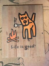 RARE Life is good Wooden Sign - Rocket Campdog Campfire - Brand New with Tags