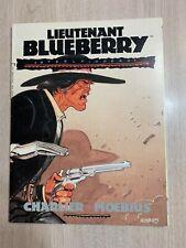 LIEUTENANT BLUEBERRY 2 VF/NM  STEEL FINGERS CHARLIER MOEBIUS 1991 IST PRINT