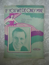 Vintage Sheet Music - If You Were Only Mine - Newman & Jones - 1932