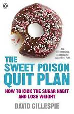 The Sweet Poison Quit Plan by David Gillespie (Paperback, 2013)