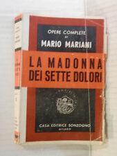 LA MADONNA DEI SETTE DOLORI Mario Mariani Sonzogno Opere complete 1948 romanzo