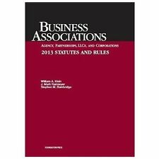 Business Associations: Agency, Partnerships, LLCs, and Corporations- 2013 Statut