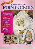 PLAISIRS DU POINT DE CROIX N°13 PRINTEMPS / AU PAYS FANTASTIQUE / BOUQUET-RUBAN