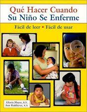 Que Hacer Cuando Su Nino Se Enferme (Spanish Editi