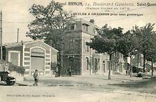Raoul BRAUN 14 Bld Gambetta SAINT QUENTIN Huiles Graisses Maison fondée en 1874